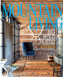 Mountain Living, Sept/Oct 2017